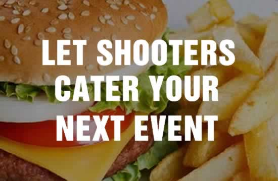 Let Shooters Cater Your Next Event